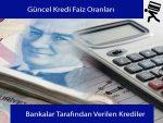 Bankaların İhtiyaç Kredisi Oranları