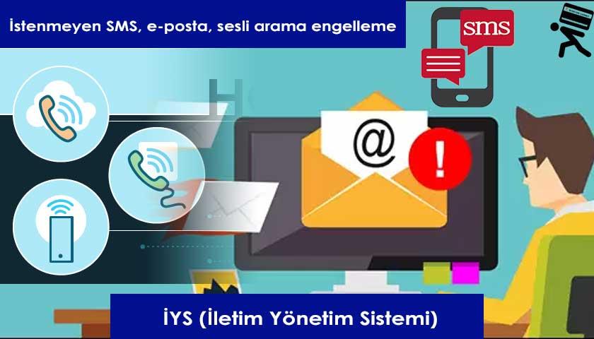 İstenmeyen SMS, e-posta, sesli arama engelleme